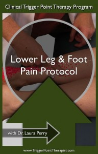 Trigger Point Therapy DVD: Lower Leg & Foot Pain Protocol