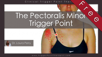Pectoralis Minor Trigger Point: The Annoying Little Brother