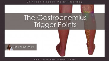 Gastrocnemius Trigger Points: The Calf Cramp Trigger Points