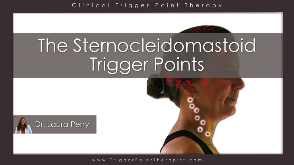Sternocleidomastoid Trigger Points Video